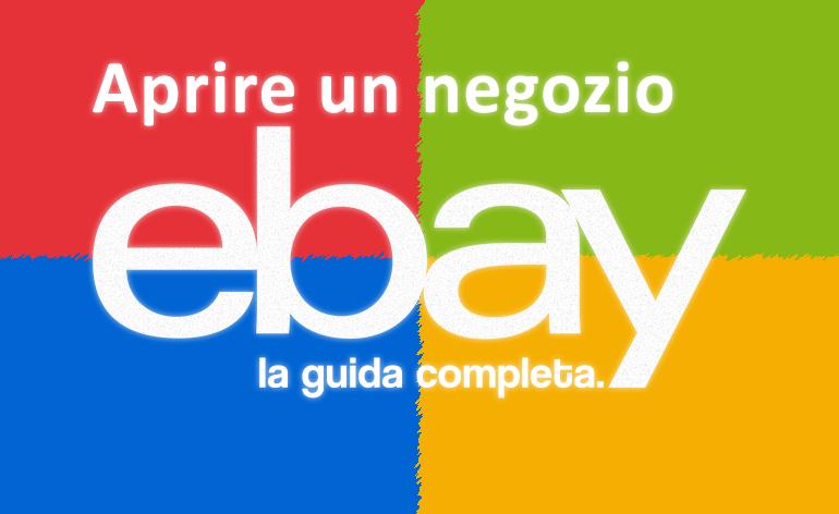 Apri un negozio Ebay per aumentare le tue vendite Arkosoft