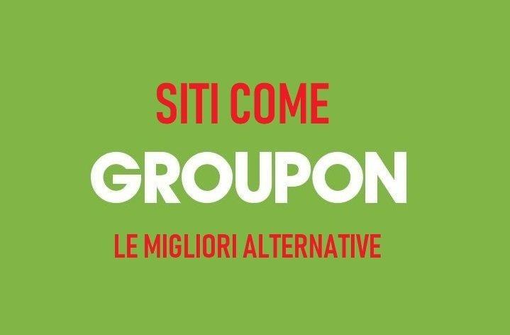 I migliori siti come Groupon