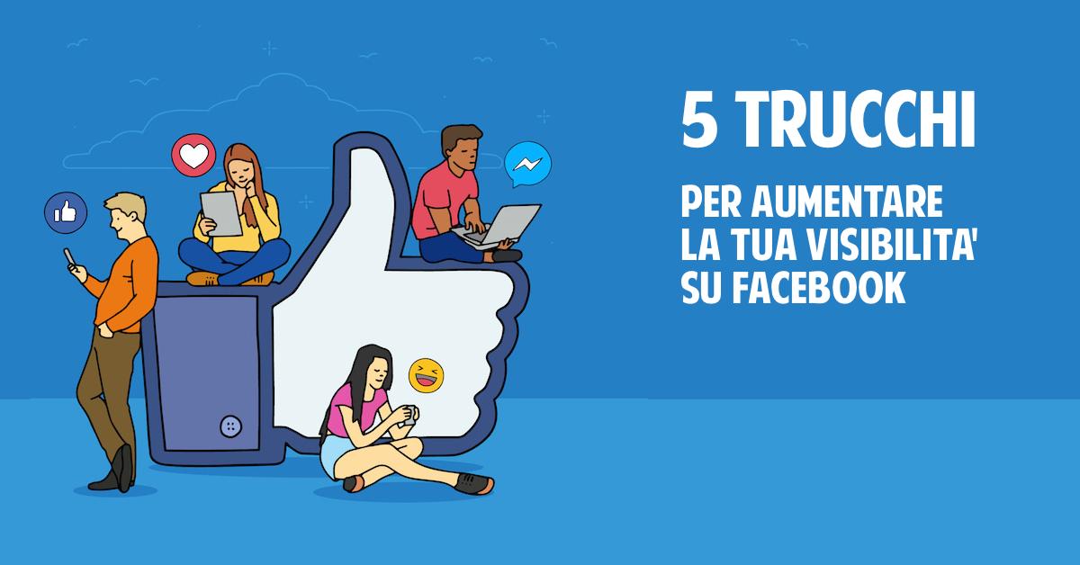 Migliorare la visibilità dei post su Facebook